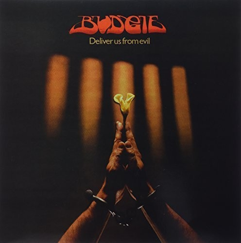 Budgie: Deliver Us from Evil
