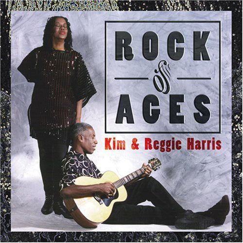 Kim & Reggie Harris: Rock of Ages