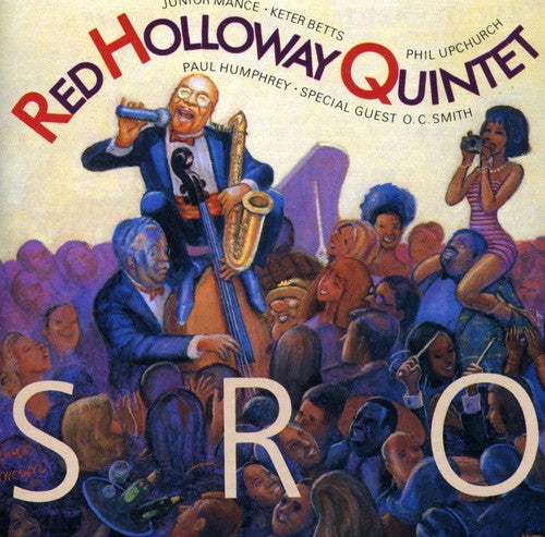 Red Holloway Quintet: Standing Room Only