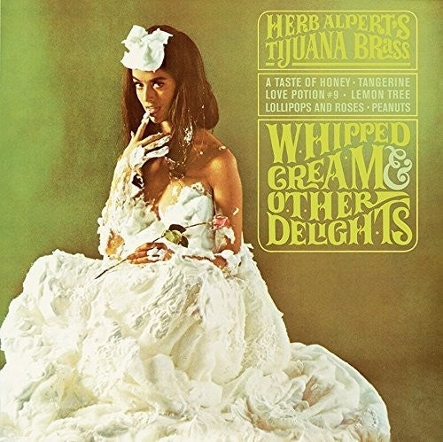 Herb Alpert: Whipped Cream & Other Delights
