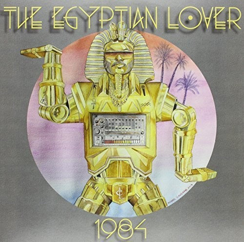 The Egyptian Lover: 1984