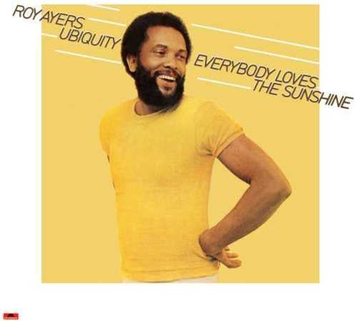 Roy Ayers Ubiquity: Everybody Loves the Sunshine (40th Anniversary)