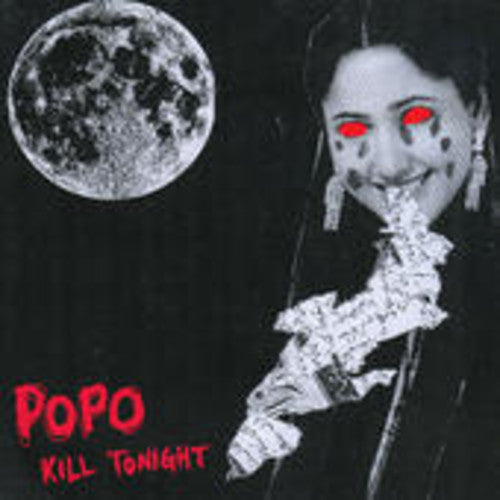 Po Po: Kill Tonight