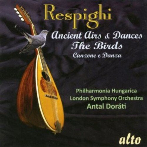 Antal Doráti: Respighi Ancient Airs & Dances