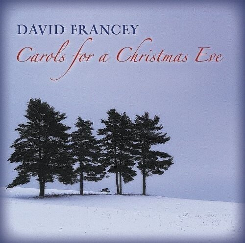 David Francey: Carols For A Christmas Eve
