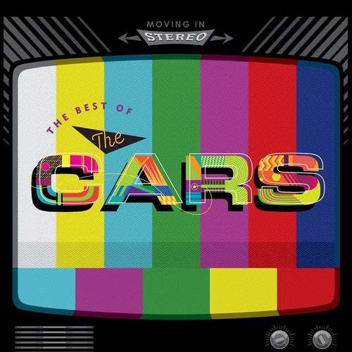 The Cars: Moving in Stereo: The Best of the Cars