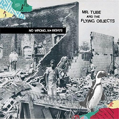 Mr Tube / Flying Objects: No Wrong, No Rights