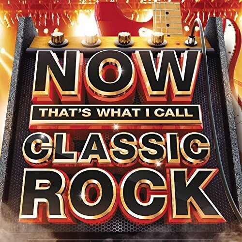 Various Artists: Now That's What I Call Classic Rock / Various