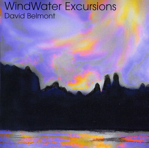 David Belmont: Windwater Excursions