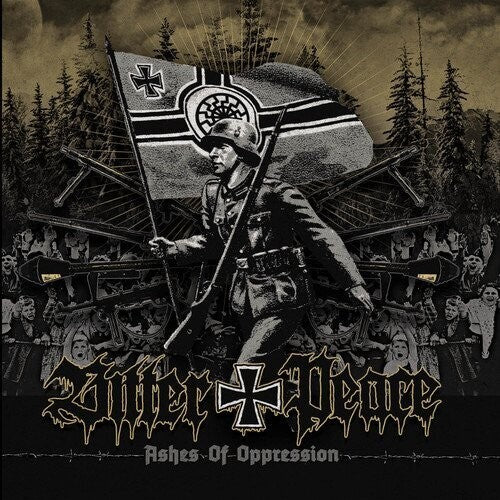 Bitter Peace: Ashes Of Oppression
