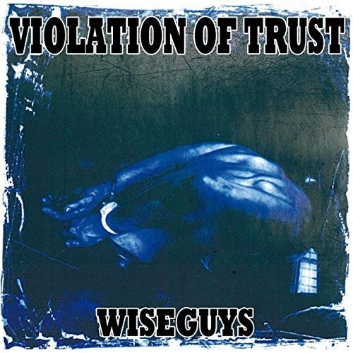 Violation of Trust: Wiseguys