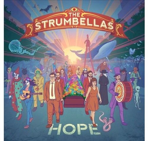 The Strumbellas: Hope