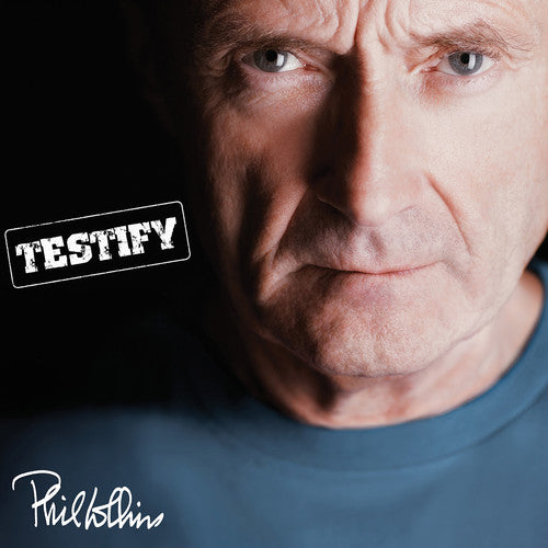 Phil Collins: Testify