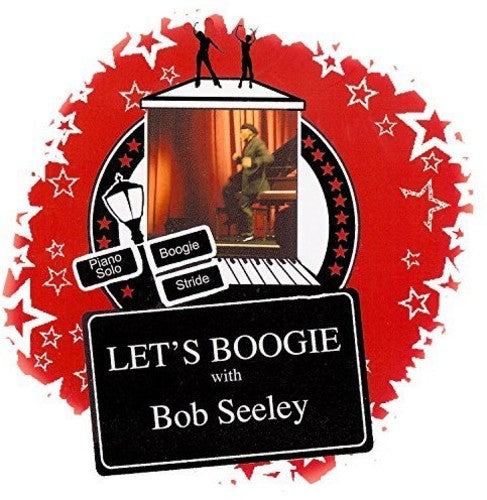 Bob Seeley: Let's Boogie