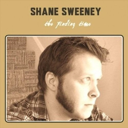 Shane Sweeney: The Finding Time