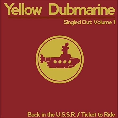 Yellow Dubmarine: Singled Out 1
