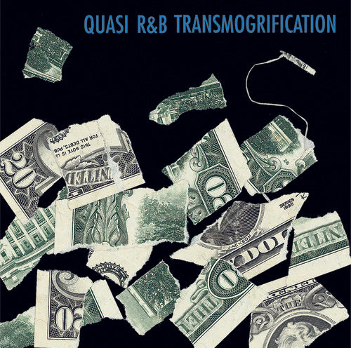 Quasi: R&B Transmogrification