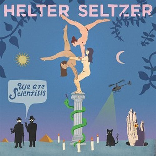 We Are Scientists: Helter Seltzer