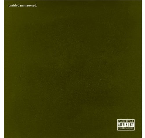 Kendrick Lamar: Untitled Unmastered.