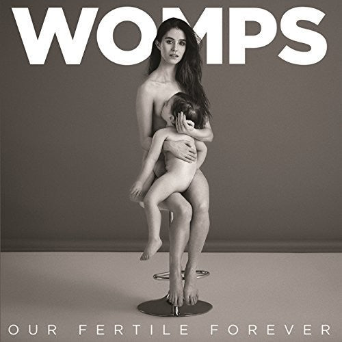 Womps: Our Fertile Forever