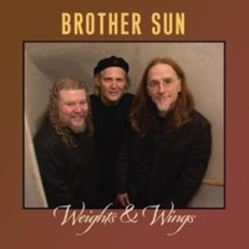Brother Sun: Weights And Wings