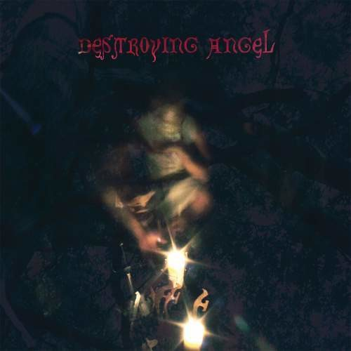 Destroying Angel: Conversations With Their Holy Guardian Angels
