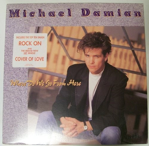 Michael Damian: Where Do We Go From Here