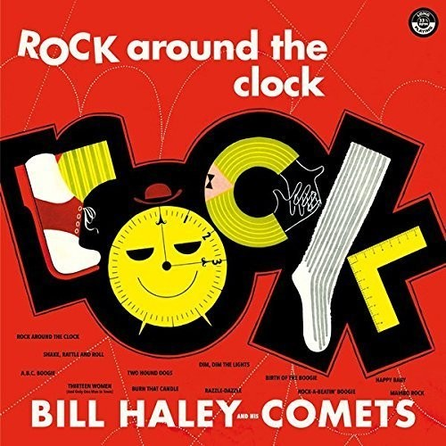 Bill Haley & His Comets: Rock Around The Clock + 2 Bonus Tracks