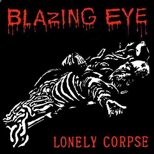 Blazing Eye: Brain / Lonely Corpse