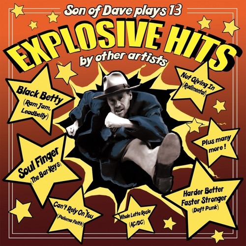 Son of Dave: Explosive Hits