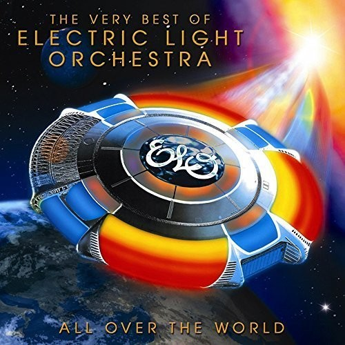 Elo ( Electric Light Orchestra ): All Over The World: Very Best Of