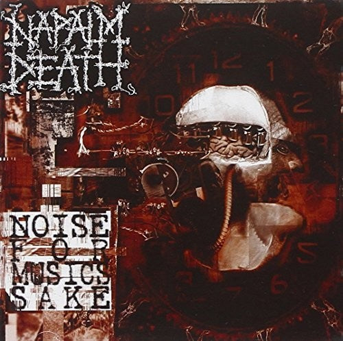Napalm Death: Noise for Music's Sake
