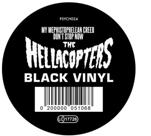 The Hellacopters: My Mephistophelean Creed / Don't Stop Now