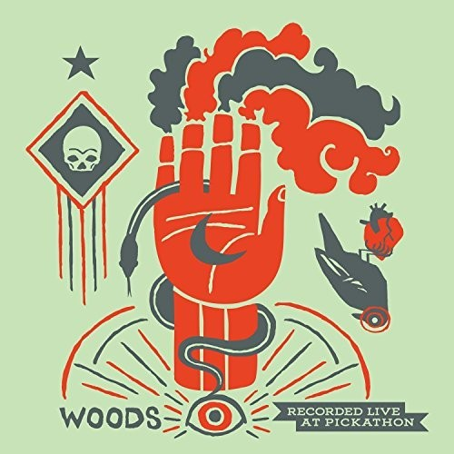 Woods: Live At Pickathon