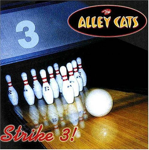 The Alley Cats: Strike 3!