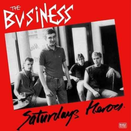 The Business: Saturday Heroes