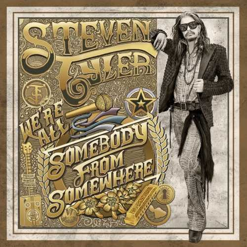 Steven Tyler: We're All Somebody From Somewhere