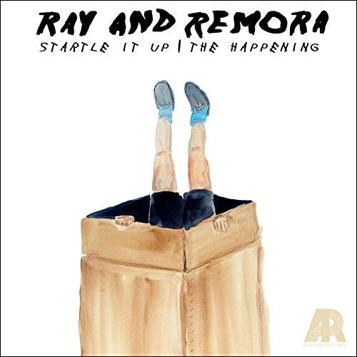Ray & Remora: Startle It Up / Happening
