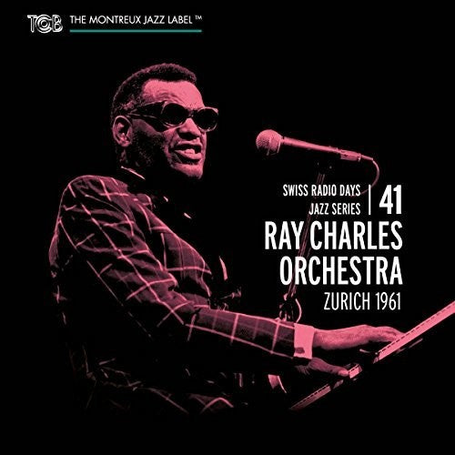 Ray Orchestra Charles: ZURICH 1961: SWISS RADIO DAYS VOL 41