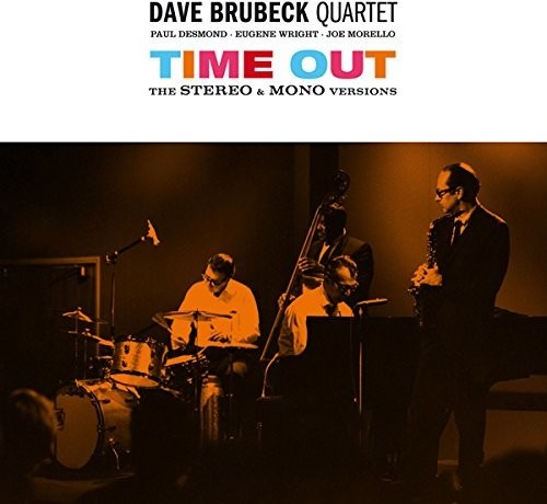 Dave Brubeck: Time Out: Stereo & Mono Versions