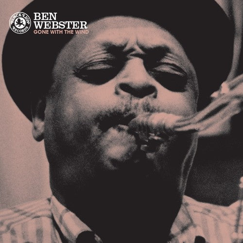 Ben Webster: Gone With The Wind