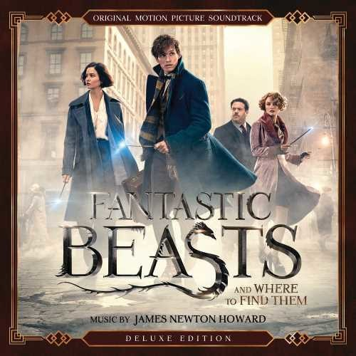 James Newton Howard: Fantastic Beasts and Where to Find Them (Original Motion Picture Soundtrack)