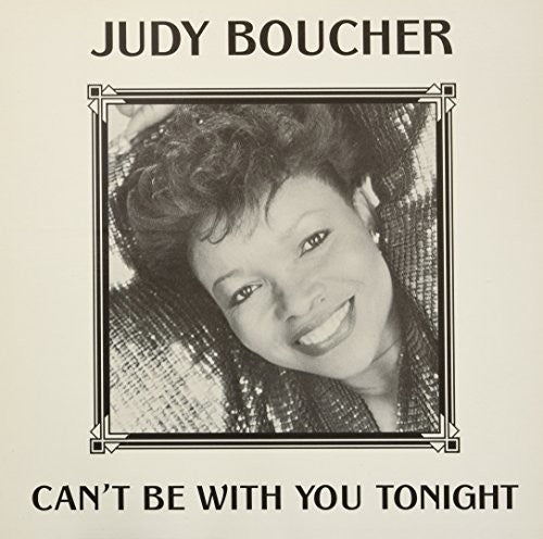 Judy Boucher: Can't Be With You Tonight