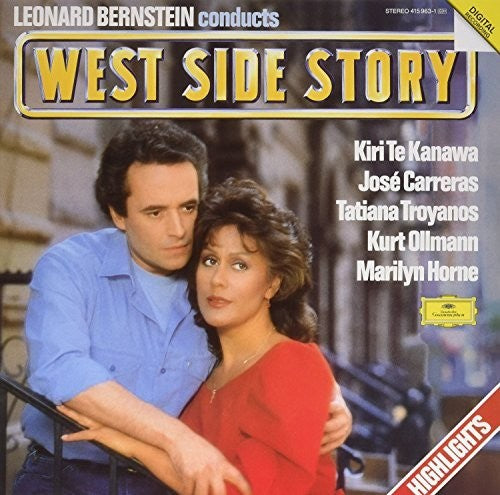 Te Kanawa / Carreras / Bernstein: Leonard Bernstein Conducts West Side Story