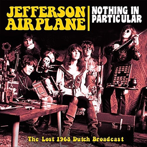Jefferson Airplane: Nothing In Particular