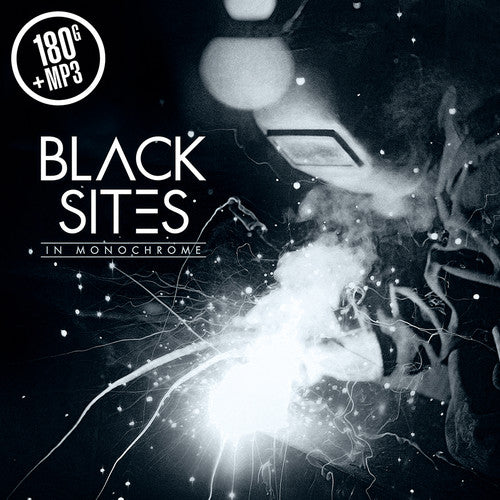 Black Sites: In Monochrome