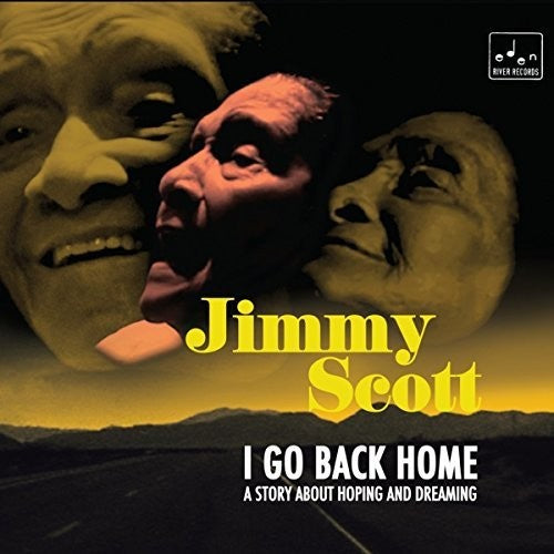 Jimmy Scott: I Go Back Home