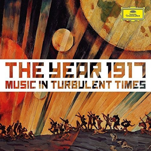 Various Artists: 1917: Music in Turbulent Times