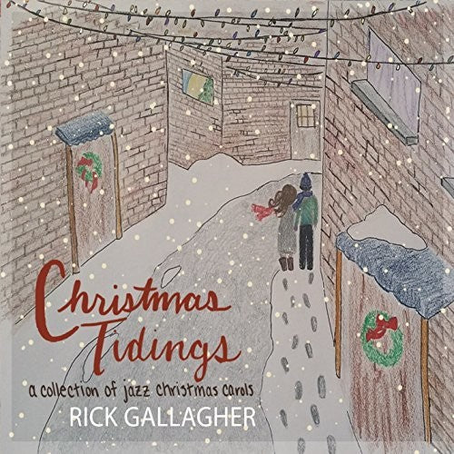 Rick Gallagher: Christmas Tidings
