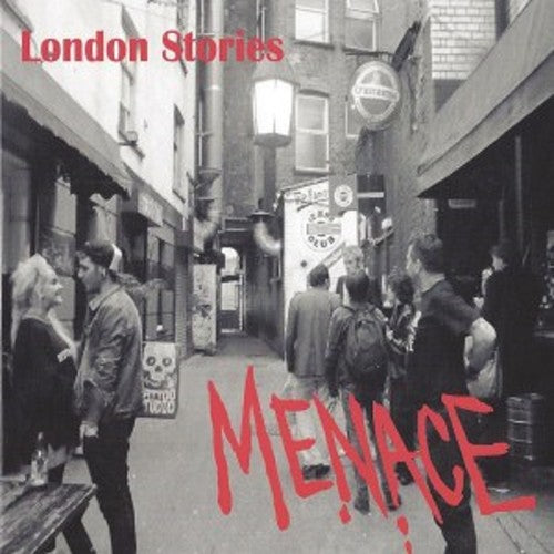 The Menace: London Stories